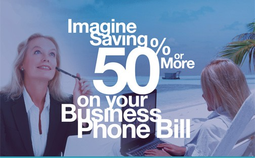 Imagine Saving 50% or More on You Business Phone Bill - FracTEL