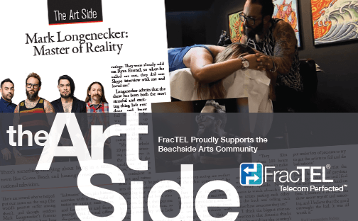 The Beachside Resident Magazine's The Art Side sponsored by FracTEL